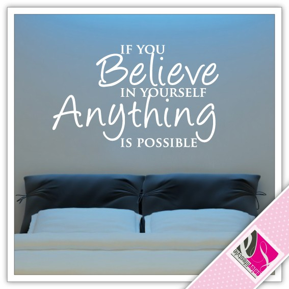 is0013_muursticker_if_you_believe_in_yourself_a