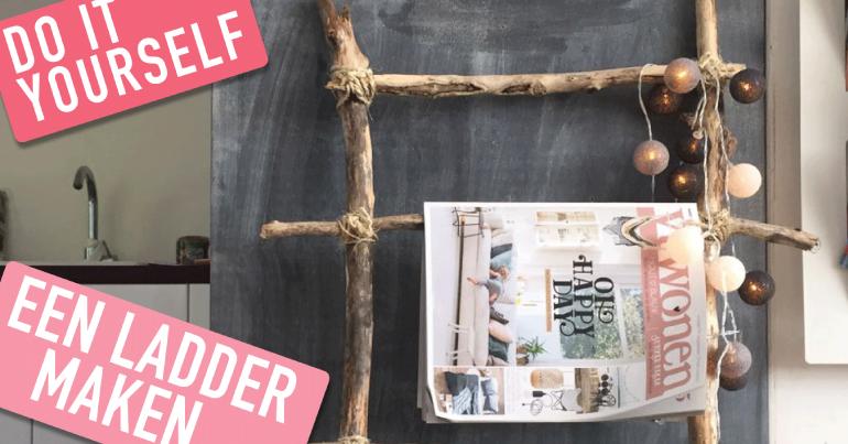 Diy Met Takken : Diy: ladder maken van takken furnlovers.nl